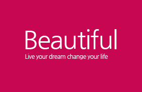 Beautiful Live your dream change your life