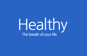 Healthy The breath of your life